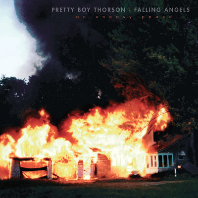 PRETTY BOY THORSON & THE FALLING ANGELS—AN UNEASY PEACE