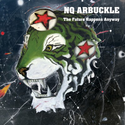 NQ ARBUCKLE—THE FUTURE HAPPENS ANYWAY