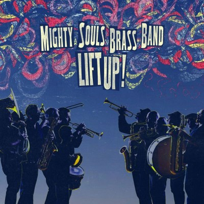Mighty Souls Brass Band – A Mighty Big Sound