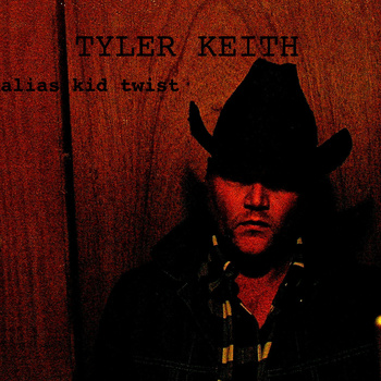 Tyler Keith – Alias Kid Twist