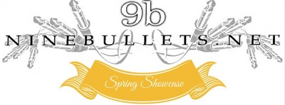 NINE BULLETS SPRING SHOWCASE + FAREWELL FROM MICHELLE