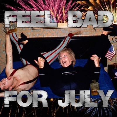 Feel Bad For You – July 2015 – Mixtape