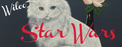 Wilco's new album, Star Wars, is available for free: