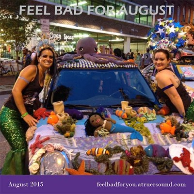 Feel Bad For You – August 2015