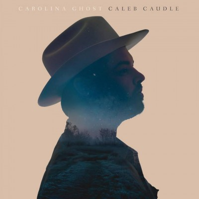 Caleb Caudle – Carolina Ghost – 2016