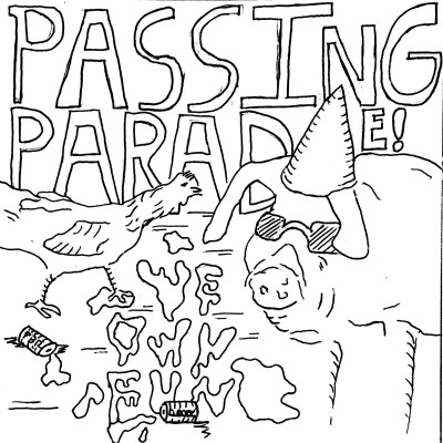 Passing Parade – We Own Fun – 2016