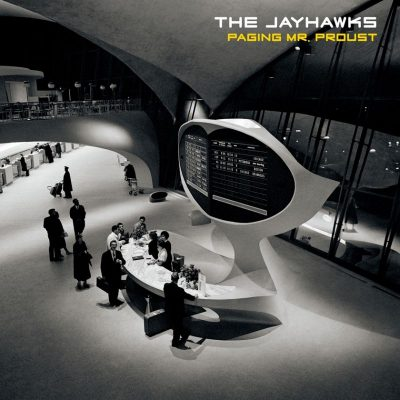 The Jayhawks  – Paging Mr. Proust