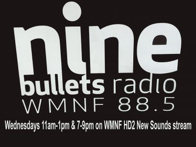 [Playlist] Ninebullets Radio – 03.15.2017 – 88.5FM HD2 WMNF Tampa