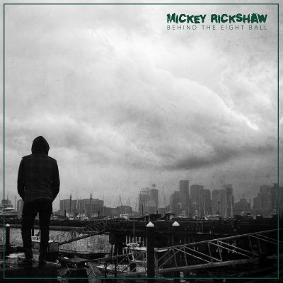 Mickey Rickshaw- Behind The 8 Ball