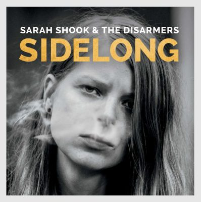 Sarah Shook & the Disarmers  –  Sidelong